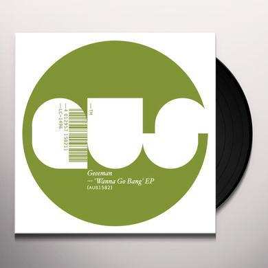 Geeeman WANNA GO BANG (EP) Vinyl Record