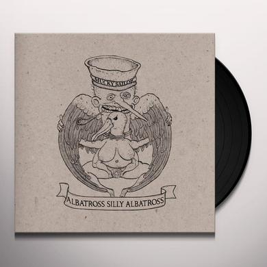MUCKY SAILOR ALBATROSS SILLY ALBATROSS Vinyl Record