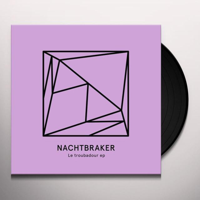 Nachtbraker LE TROUBADOUR Vinyl Record