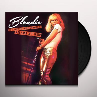 Blondie OLD WALDORF SF CA 21 SEPTEMBER 1977 - EARLY & LATE Vinyl Record