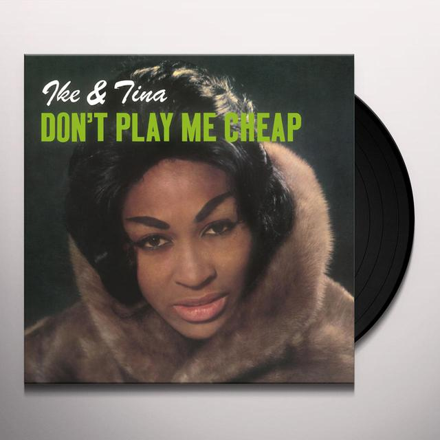 Ike & Tina Turner DON'T PLAY ME CHEAP Vinyl Record