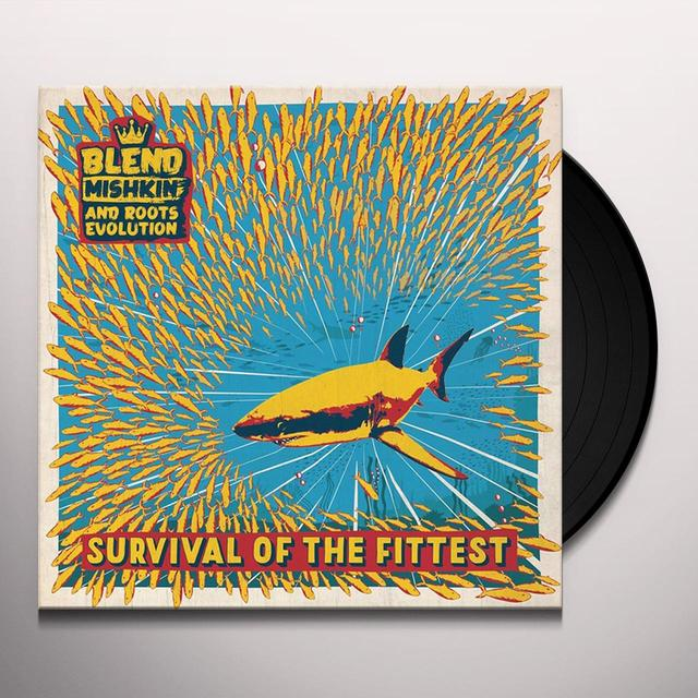 BLEND MISHKIN & ROOTS EVOLUTION SURVIVAL OF THE FITTEST Vinyl Record