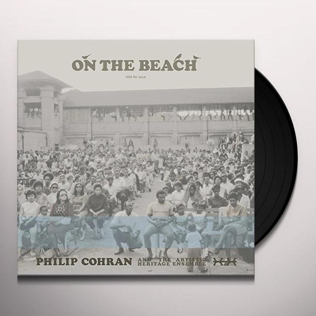 Philip Cohran & The Artistic Heritage Ensemble ON THE BEACH (BONUS TRACKS) Vinyl Record