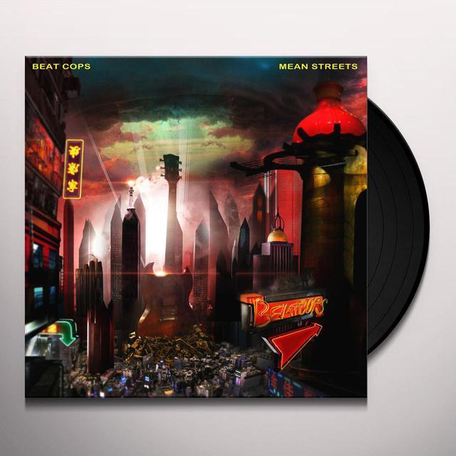 BEAT COPS MEAN STREETS Vinyl Record