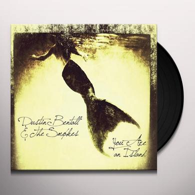 Dustin Bentall & The Smokes ORION: YOU ARE AN ISLAND Vinyl Record
