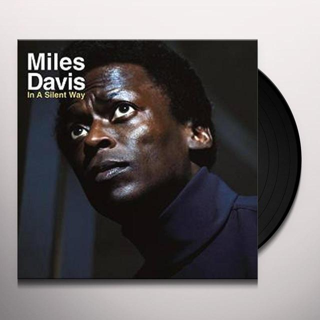 Miles Davis IN A SILENT WAY Vinyl Record - UK Import
