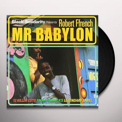 Robert Ffrench BLACK SOLIDARITY PRESENTS MR BABYLON Vinyl Record - Canada Release