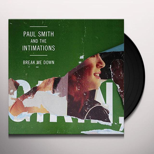 Paul Smith & Intimations BREAK ME DOWN/CONEY ISLAND (4TH OF JULY) Vinyl Record