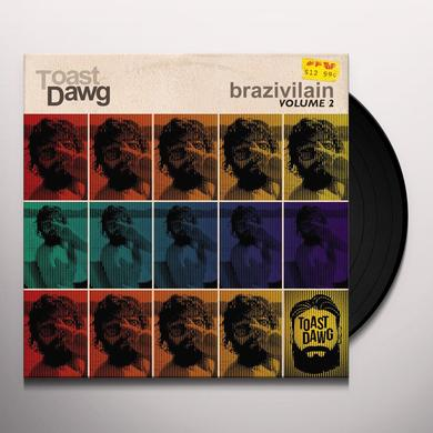 TOAST DAWG BRAZIVILAIN VOLUME 2 Vinyl Record
