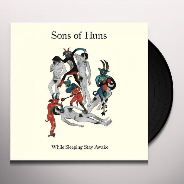 SONS OF HUNS WHILE SLEEPING STAY AWAKE Vinyl Record