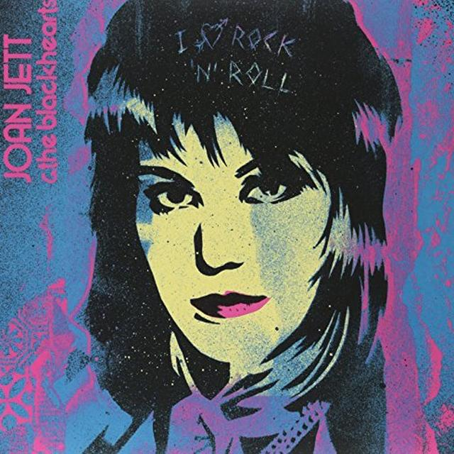 Joan Jett & The Blackhearts I LOVE ROCK N ROLL 33 1/3 ANNIVERSARY EDITION Vinyl Record