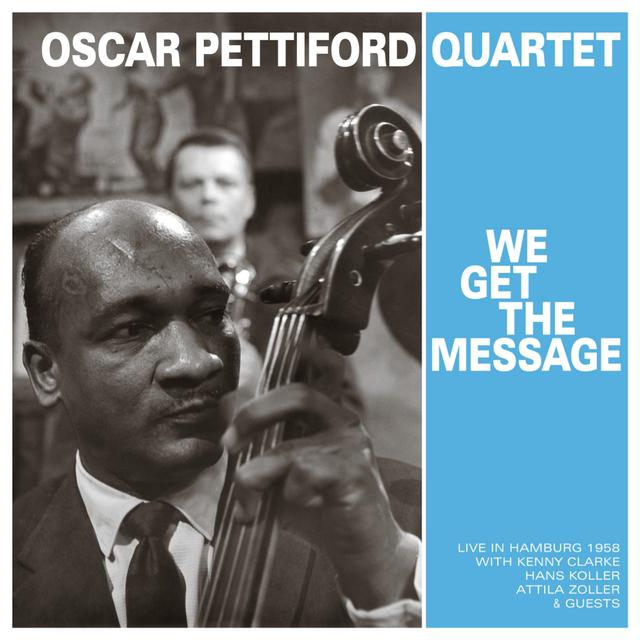 OSCAR PETTIFORD QUARTET WE GET THE MESSAGE Vinyl Record