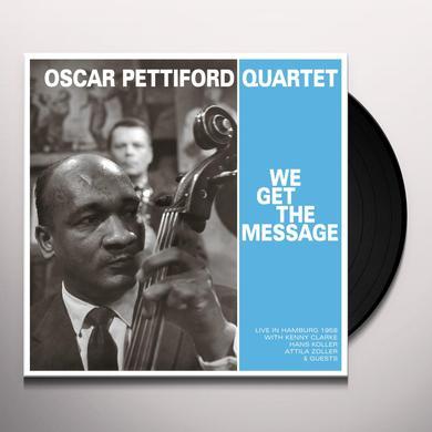 OSCAR PETTIFORD QUARTET WE GET THE MESSAGE Vinyl Record