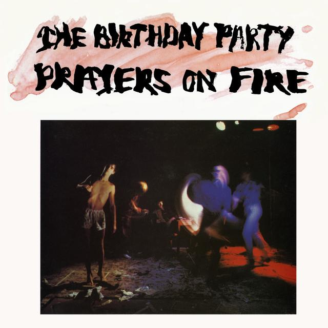 The Birthday Party PRAYERS ON FIRE Vinyl Record - Black Vinyl, Limited Edition, 200 Gram Edition