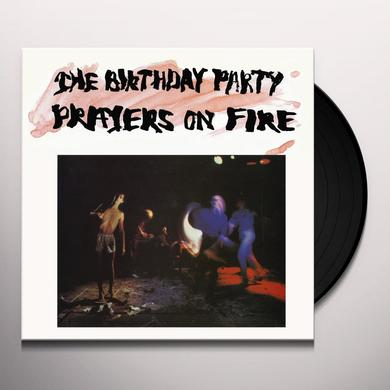 The Birthday Party PRAYERS ON FIRE Vinyl Record