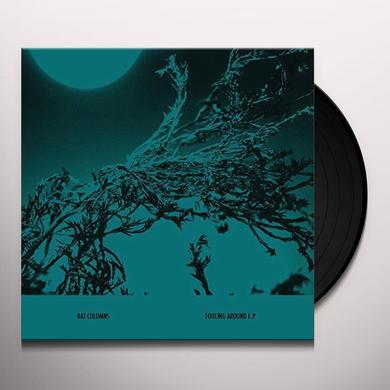 Rat Columns FOOLING AROUND (EP) Vinyl Record