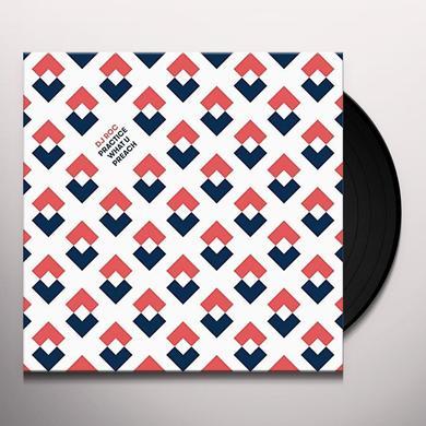 Dj Roc PRACTICE WHAT U PREACH Vinyl Record