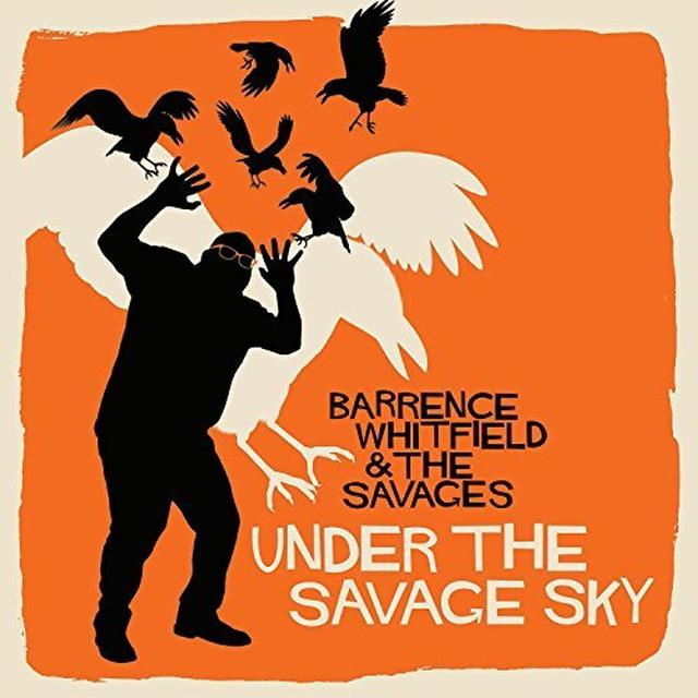 Barrence Whitfield & The Savages UNDER THE SAVAGE SKY Vinyl Record