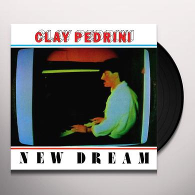 Clay Pedrini NEW DREAM Vinyl Record
