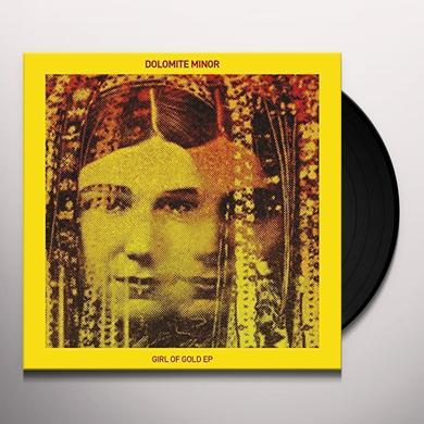 DOLOMITE MINOR GIRL OF GOLD EP Vinyl Record - UK Import