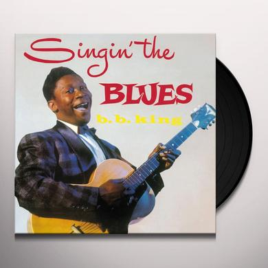 B.B. King SINGIN THE BLUES Vinyl Record - UK Import