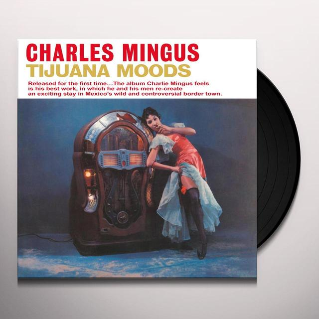 Charles Mingus TIJUANA MOODS Vinyl Record - UK Import