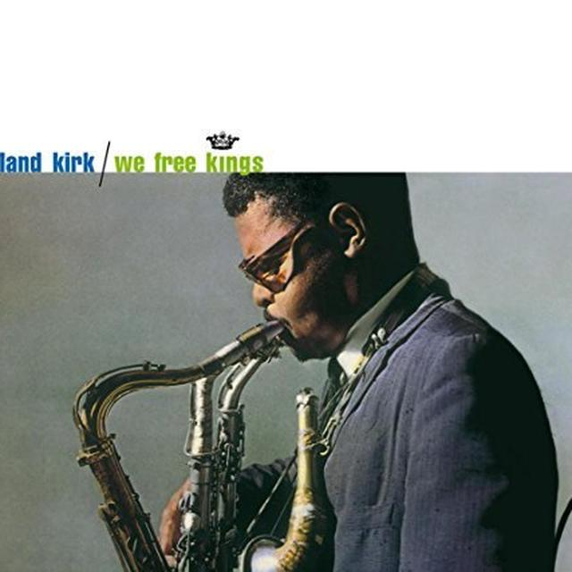 Roland Kirk WE FREE KINGS Vinyl Record