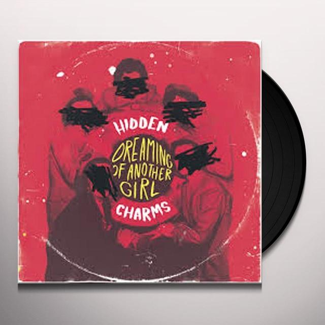 HIDDEN CHARMS DREAMING OF ANOTHER GIRL/LONG WAY DOWN Vinyl Record - UK Import