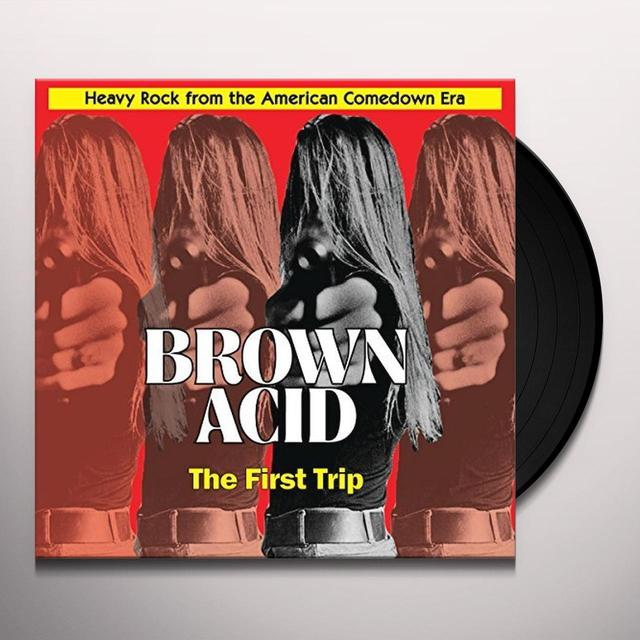 BROWN ACID: FIRST TRIP / VARIOUS Vinyl Record