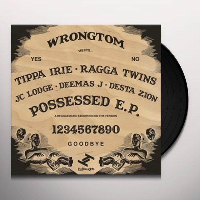 Wrongtom POSESSED (EP) Vinyl Record
