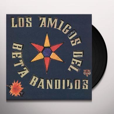 LOS AMIGOS DEL BETA BANDIDOS (EP) Vinyl Record