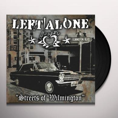 Left Alone STREETS OF WILMINGTON Vinyl Record