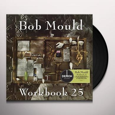 Bob Mould WORKBOOK: 25TH ANNIVERSARY EDITION Vinyl Record - UK Import
