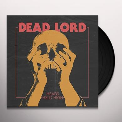 Dead Lord HEADS HELD HIGH Vinyl Record