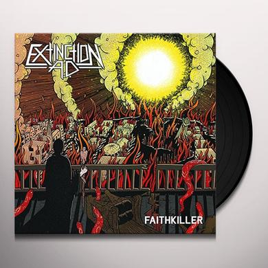 EXTINCTION AD FAITHKILLER Vinyl Record