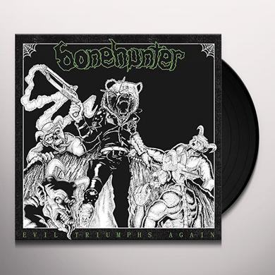 BONEHUNTER EVIL TRIUMPHS AGAIN Vinyl Record