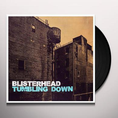 BLISTERHEAD TUMBLING DOWN Vinyl Record