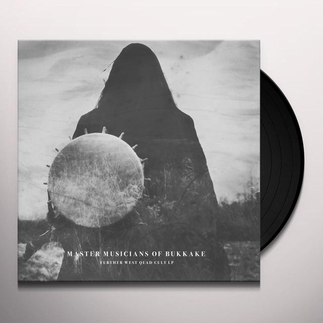 Master Musicians Of Bukkake FURTHER WEST QUAD CULT Vinyl Record