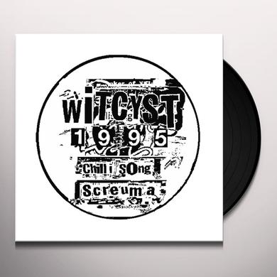 WITCYST SCREUMA / CHILLI SONG Vinyl Record