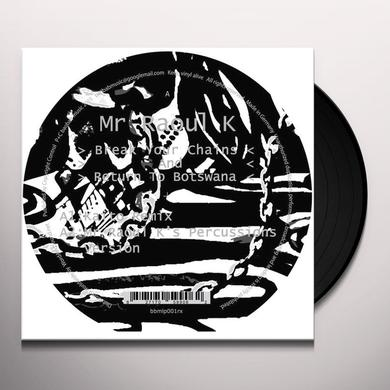 Mr Raoul K BREAK YOUR CHAINS & RETURN TO BOTSWANA Vinyl Record