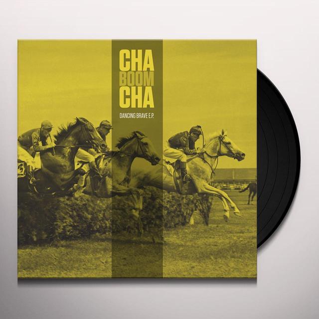 CHA BOOM CHA DANCING BRAVE (EP) Vinyl Record