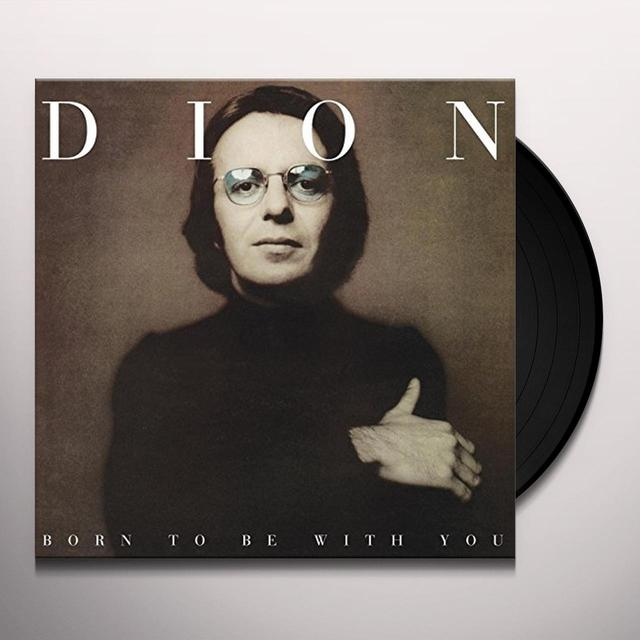 Dion BORN TO BE WITH YOU Vinyl Record - UK Import