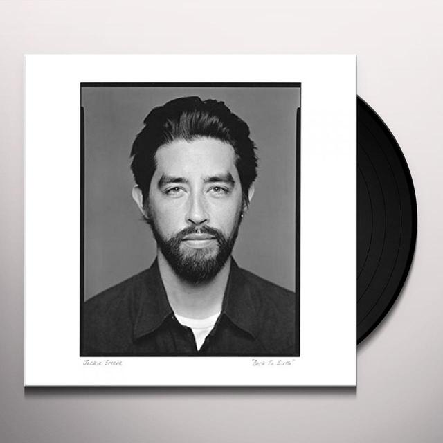 Jackie Greene BACK TO BIRTH Vinyl Record