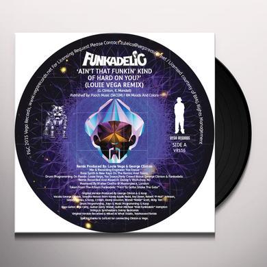 Funkadelic AIN'T THAT FUNKIN KIND HARD ON YOU Vinyl Record