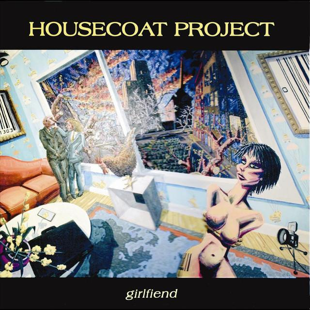 HOUSECOAT PROJECT GIRLFRIEND Vinyl Record