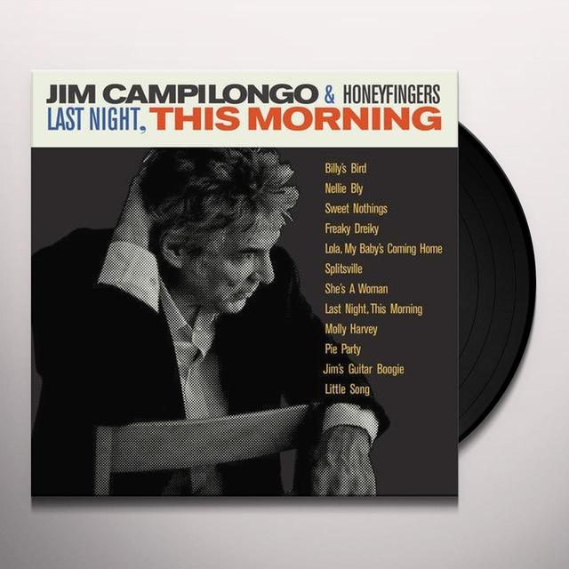 Jim Campilongo & Honeyfingers LAST NIGHT THIS MORNING Vinyl Record