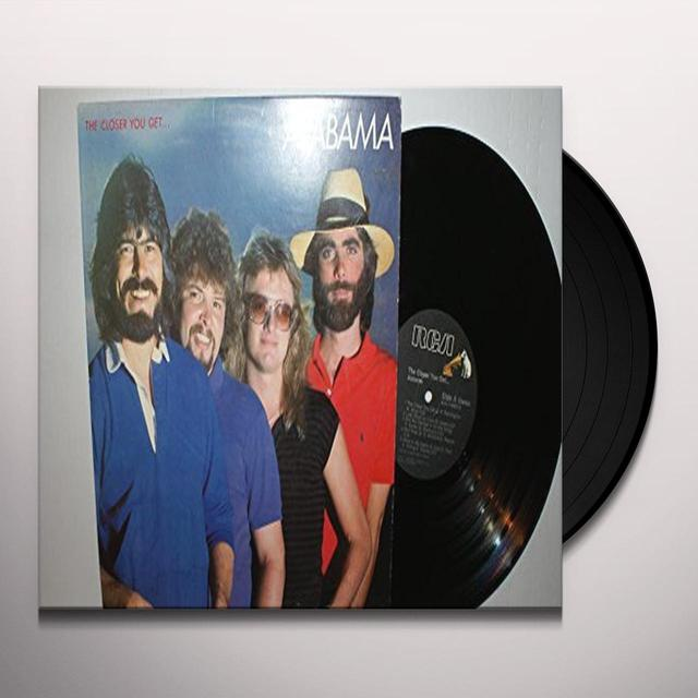 Alabama CLOSER YOU GET Vinyl Record