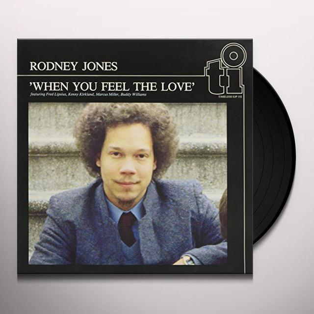Rodney Jones WHEN YOU FEEL THE LOVE Vinyl Record