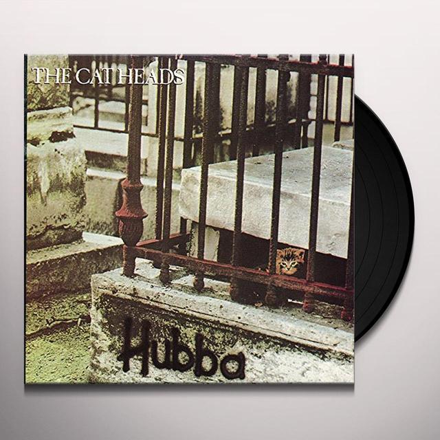 CAT HEADS HUBBA Vinyl Record