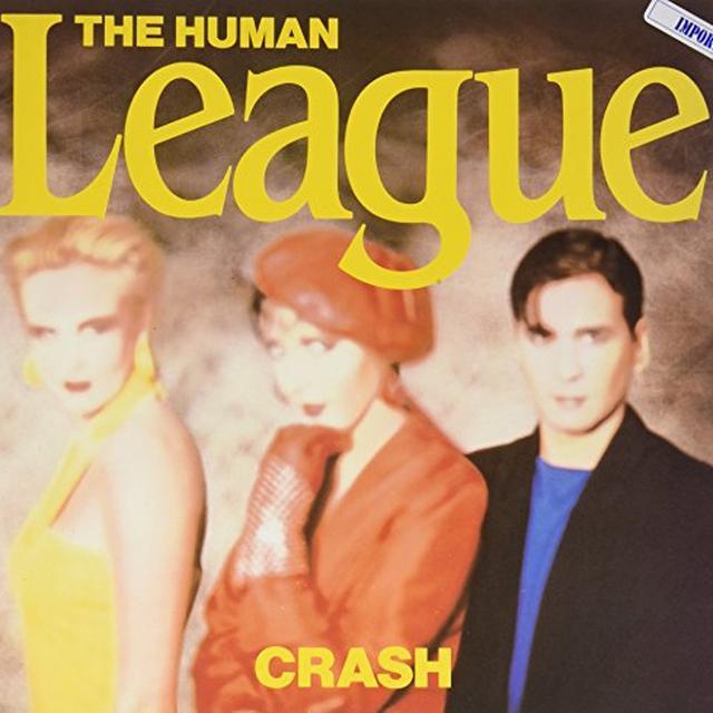 The Human League CRASH (W/ HUMAN) Vinyl Record - Gatefold Sleeve